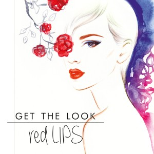 GET THE LOOK: Red Lips