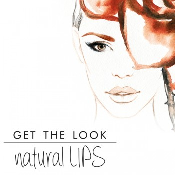 GET THE LOOK: Natural Lips