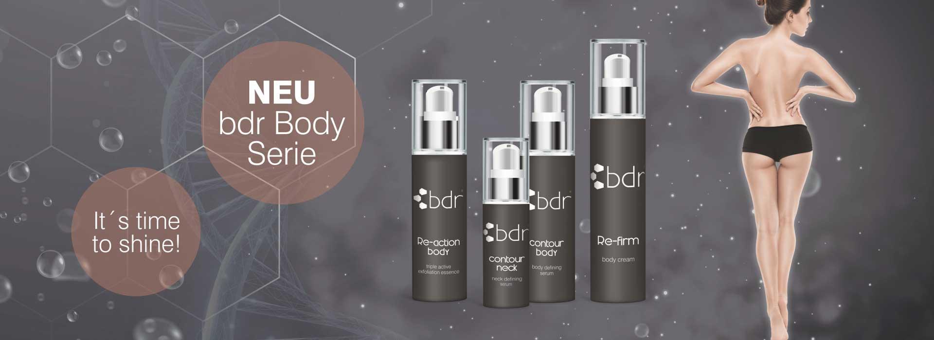 NEU: bdr body Serie